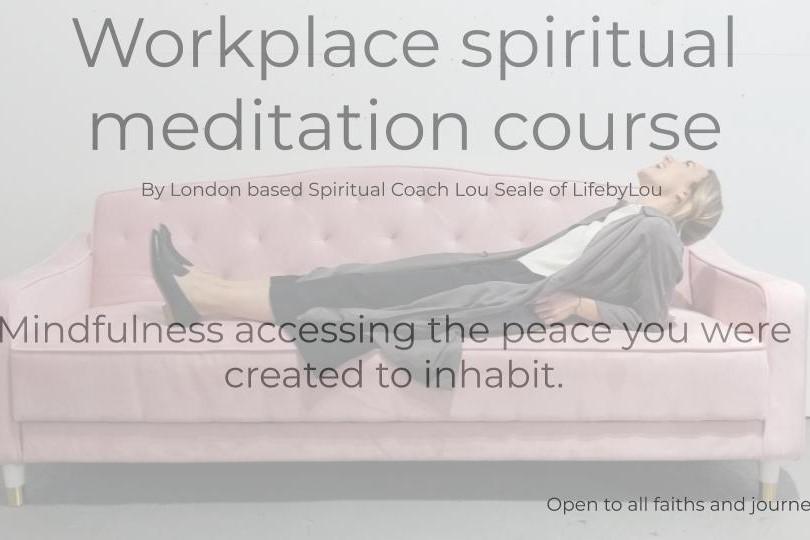 Workplace spiritual meditation